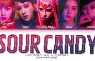 Lady-Gaga-BLACKPINK-SOUR-CANDY-lyrics-Color-Coded